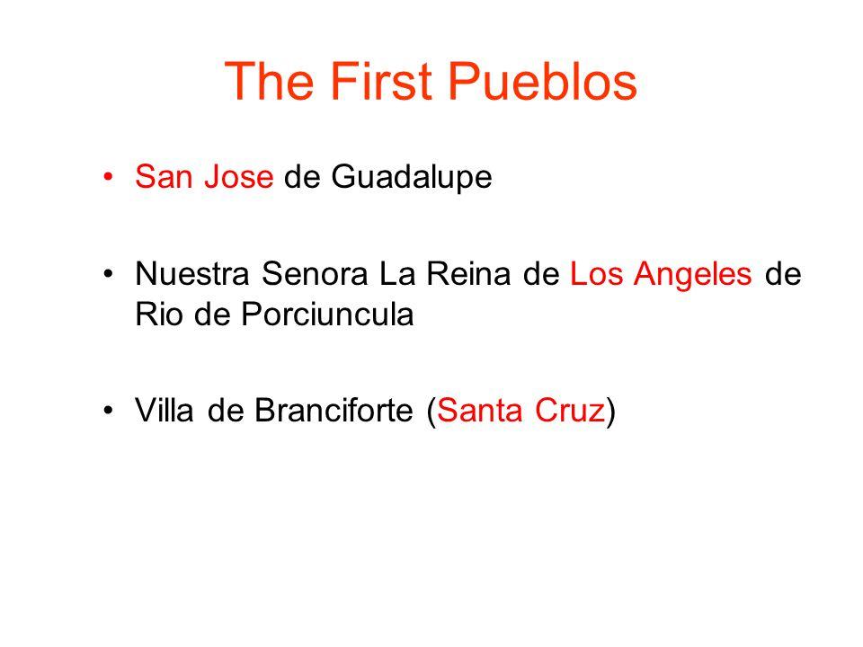 The First Pueblos San Jose de Guadalupe