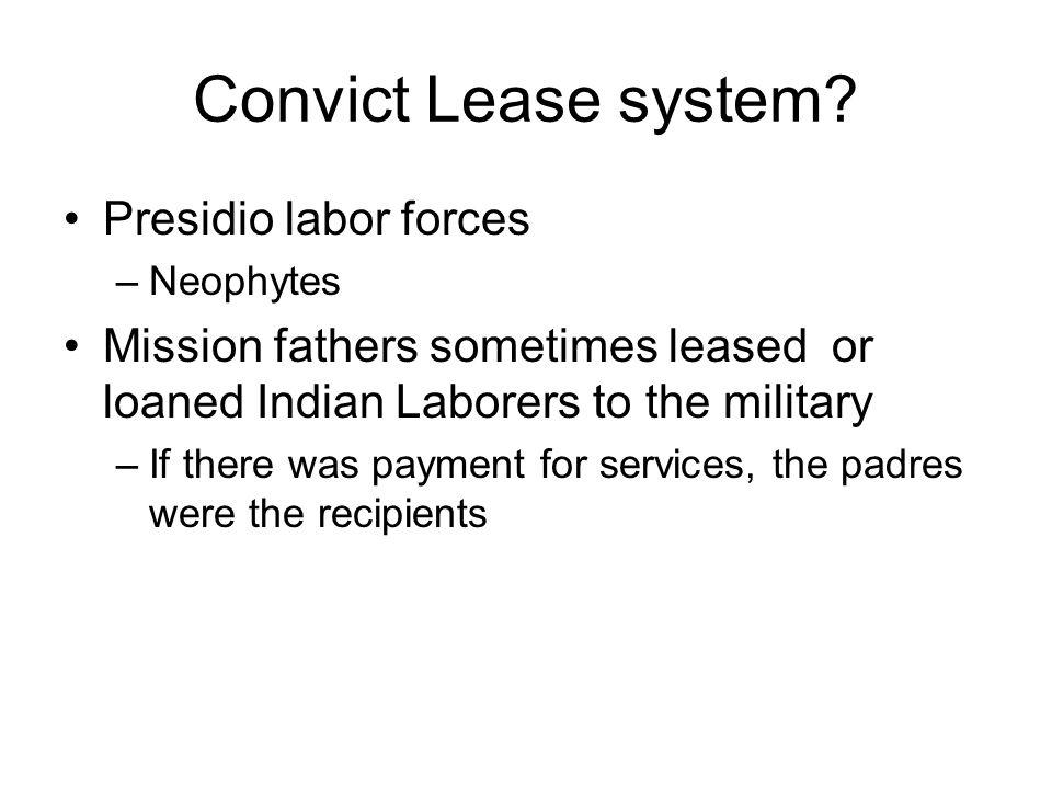 Convict Lease system Presidio labor forces