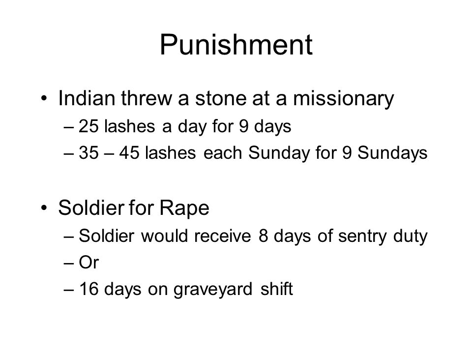 Punishment Indian threw a stone at a missionary Soldier for Rape