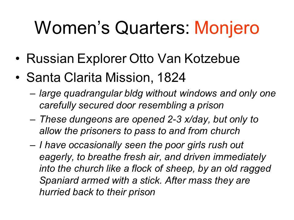 Women's Quarters: Monjero