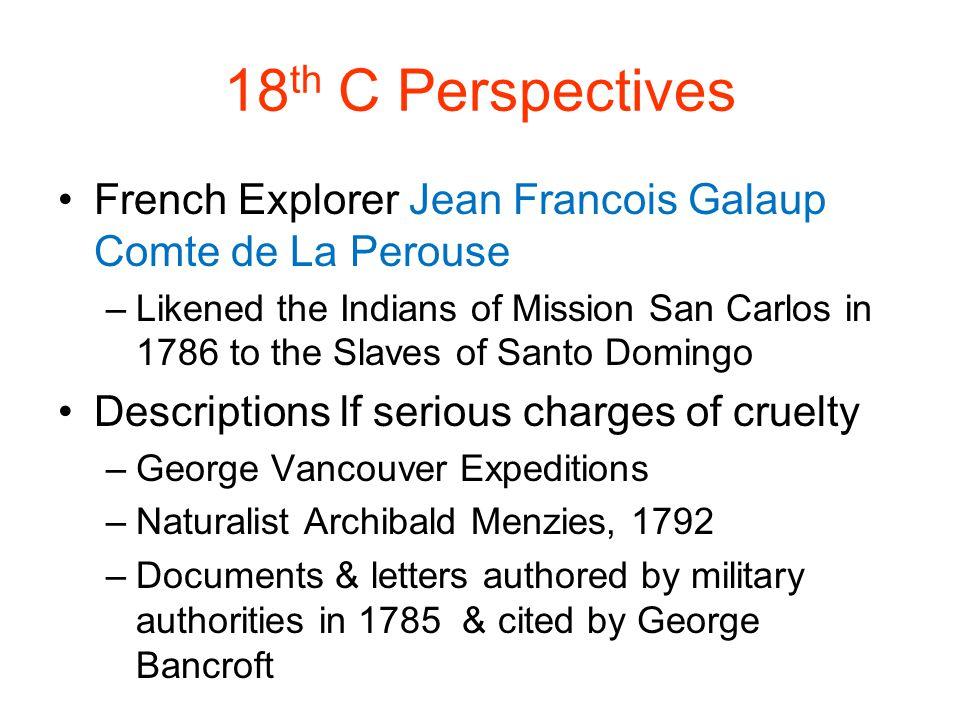 18th C Perspectives French Explorer Jean Francois Galaup Comte de La Perouse.