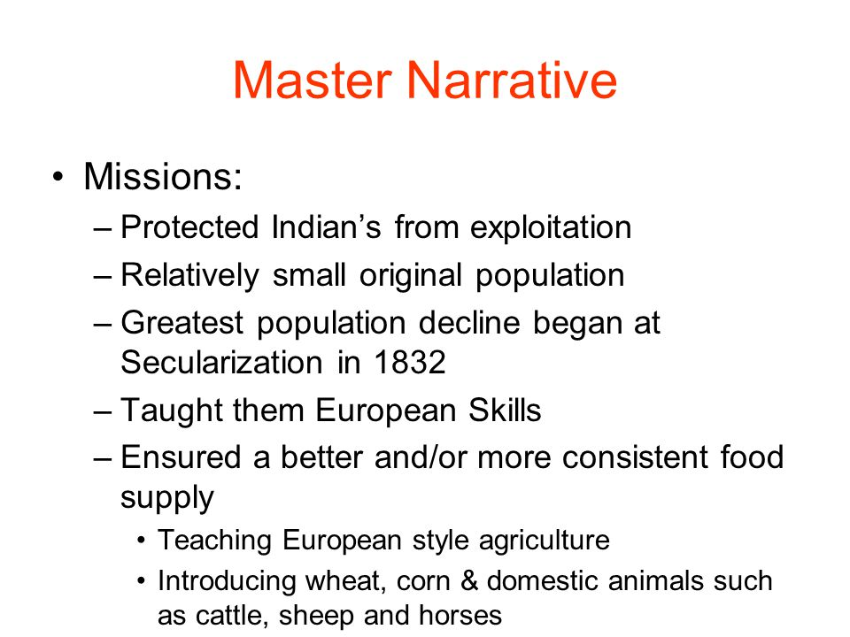 Master Narrative Missions: Protected Indian's from exploitation