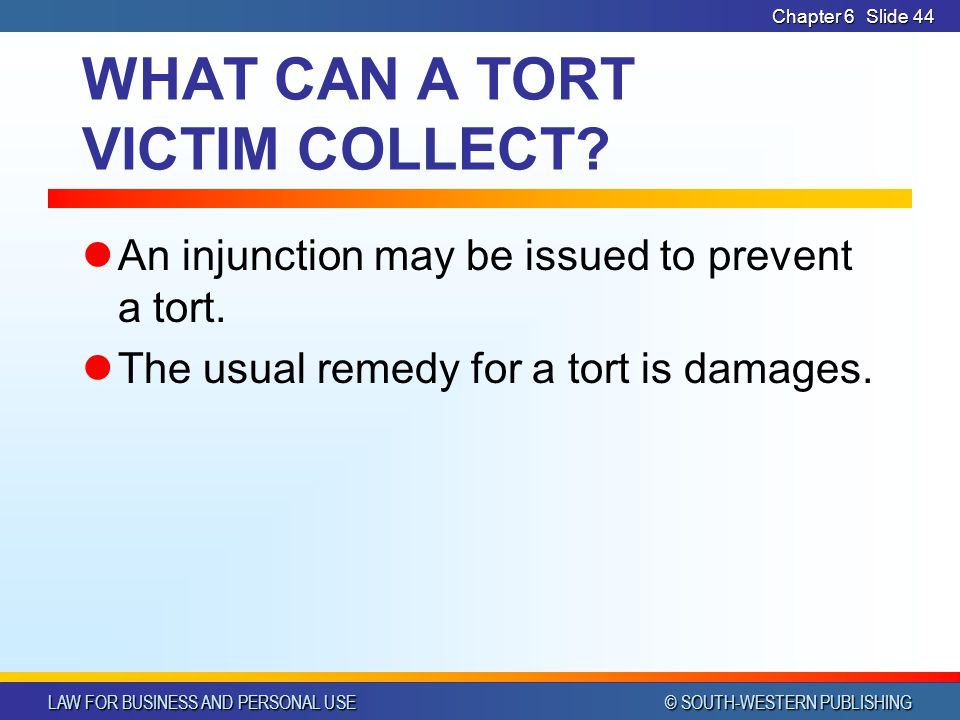 WHAT CAN A TORT VICTIM COLLECT