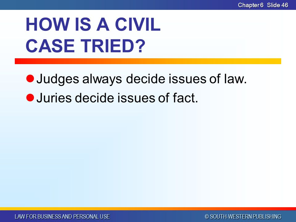 HOW IS A CIVIL CASE TRIED