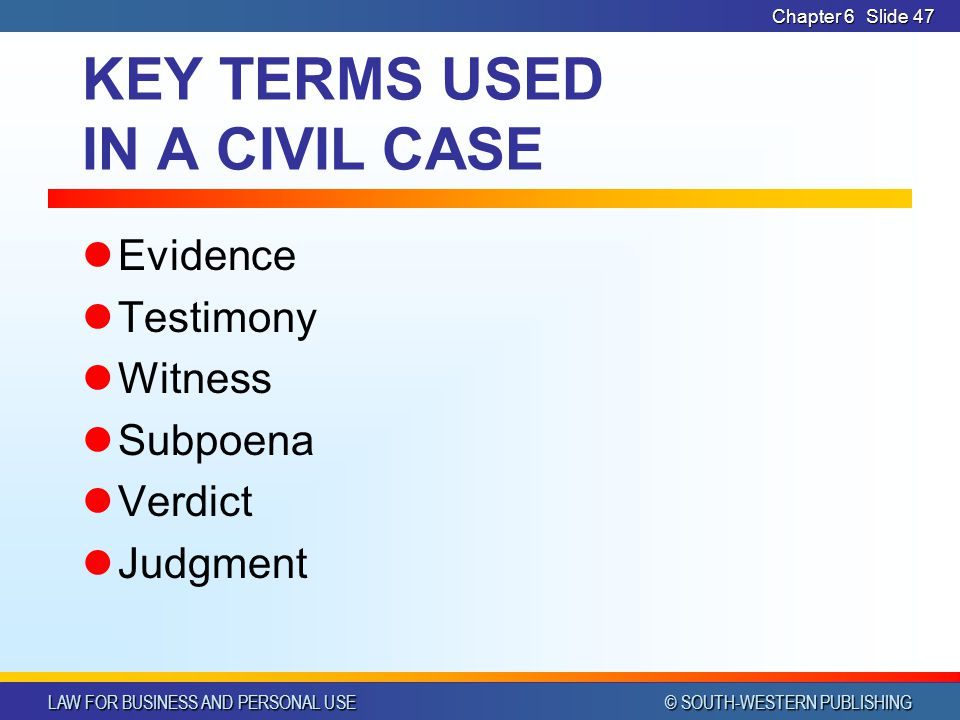 KEY TERMS USED IN A CIVIL CASE
