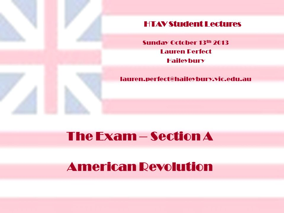 The Exam – Section A American Revolution