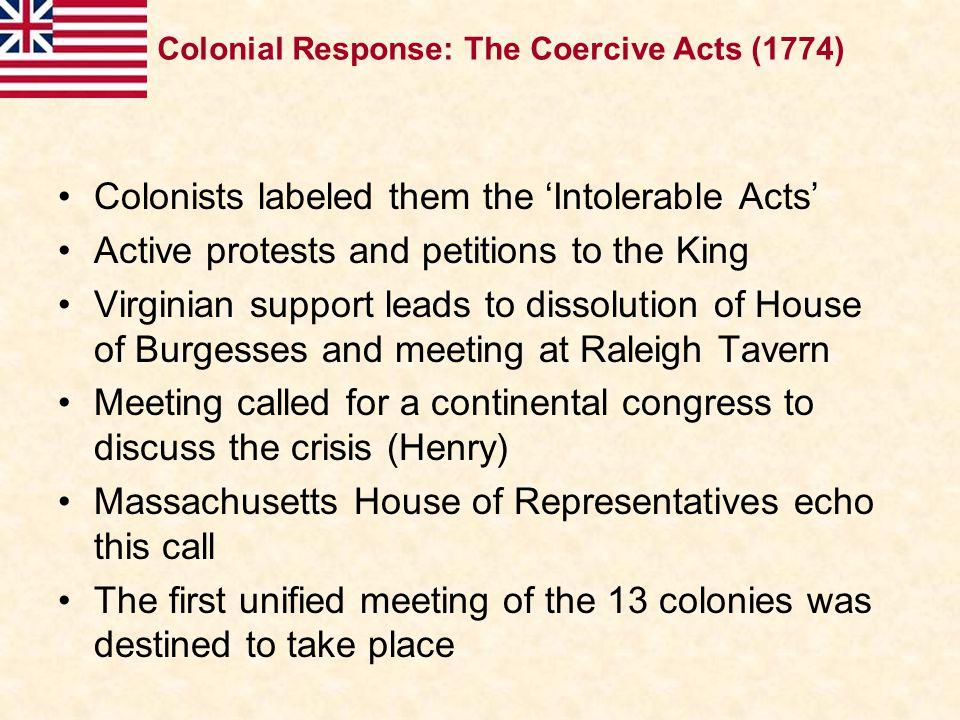 Colonists labeled them the 'Intolerable Acts'
