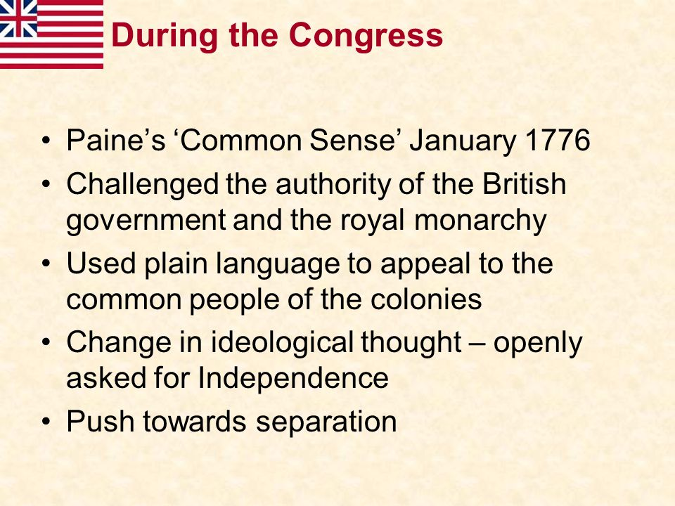 During the Congress Paine's 'Common Sense' January 1776