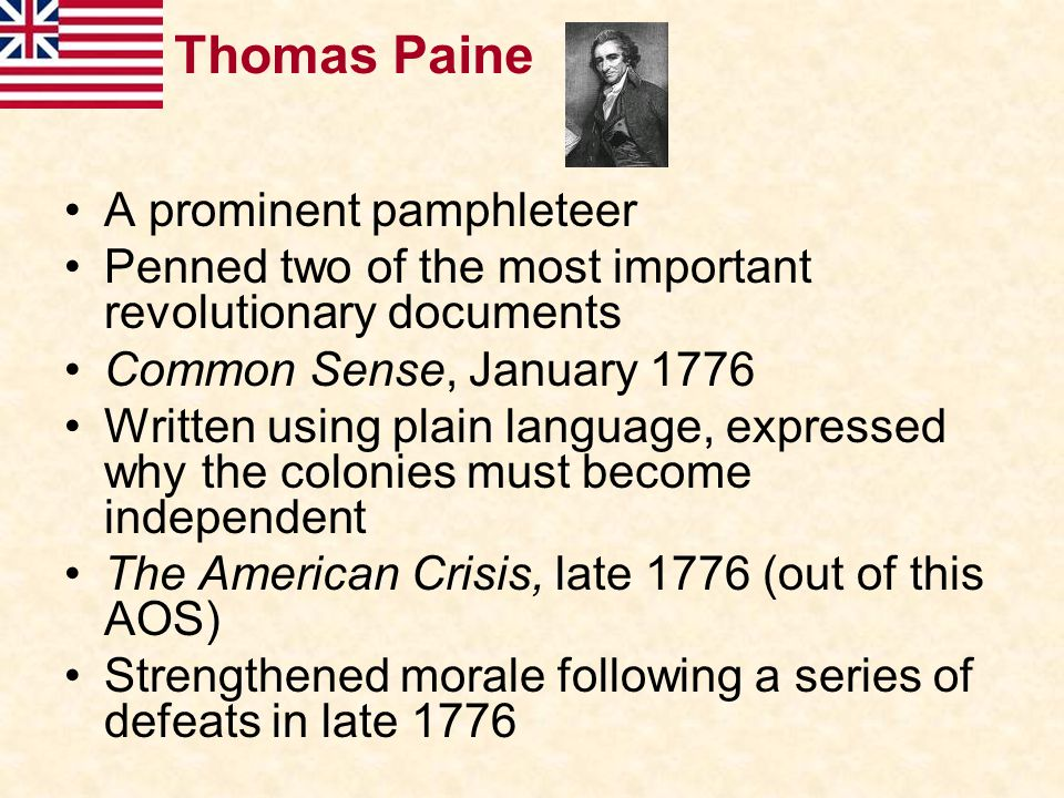 Thomas Paine A prominent pamphleteer