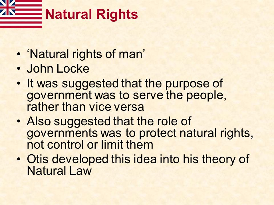 Natural Rights 'Natural rights of man' John Locke