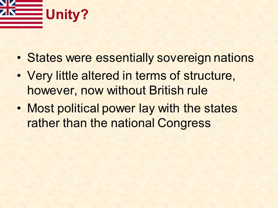 Unity States were essentially sovereign nations