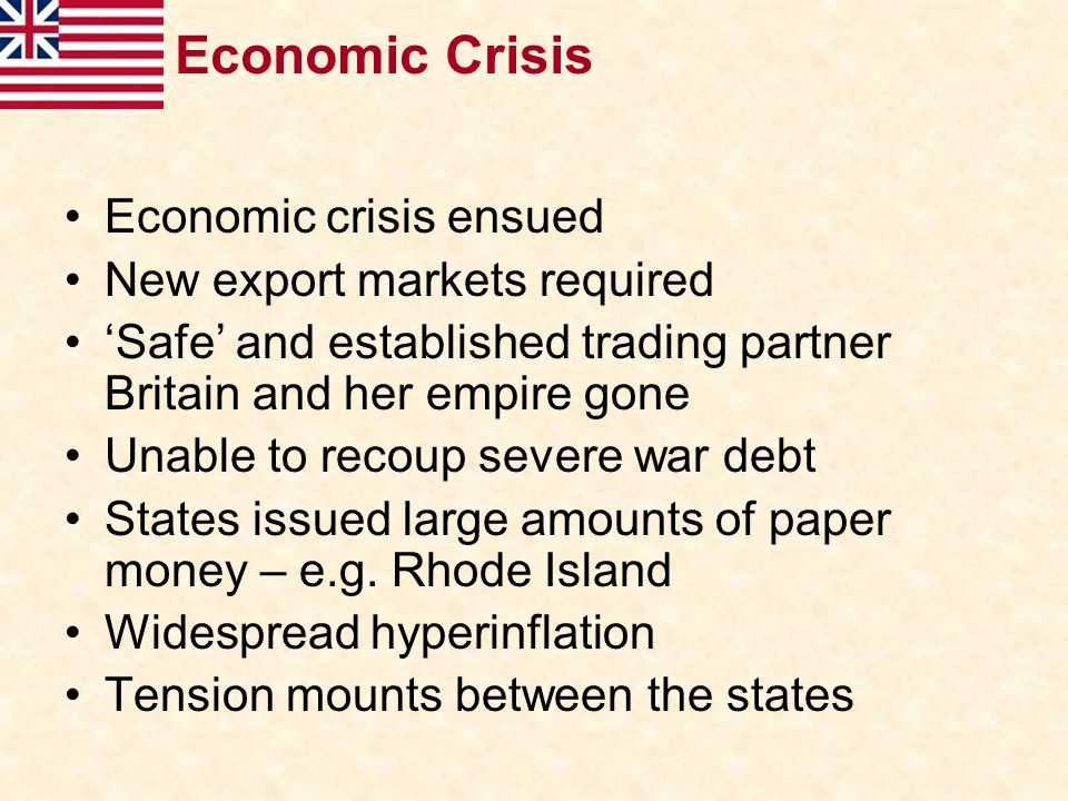 Economic Crisis Economic crisis ensued New export markets required