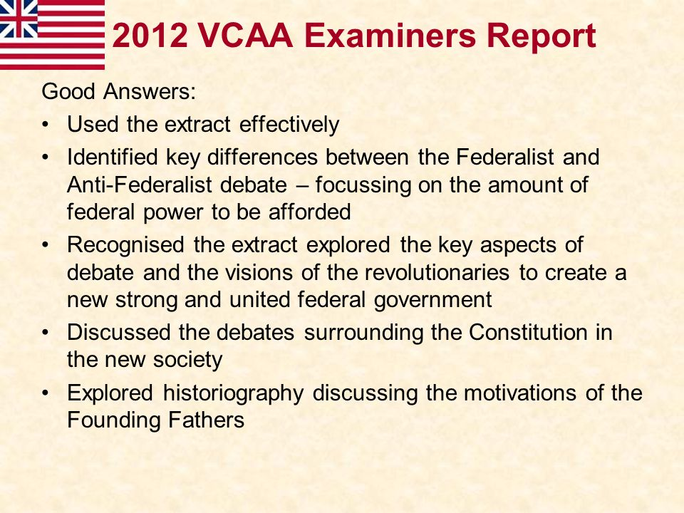 2012 VCAA Examiners Report Good Answers: Used the extract effectively