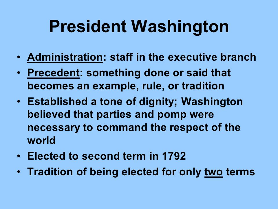 President Washington Administration: staff in the executive branch