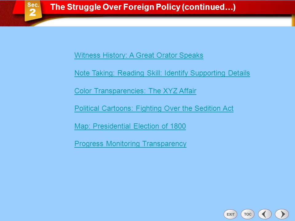 Sec 2: The Struggle Over Foreign Policy (con't)