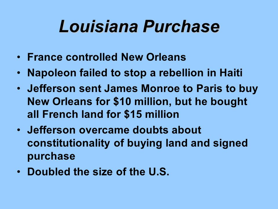 Louisiana Purchase France controlled New Orleans