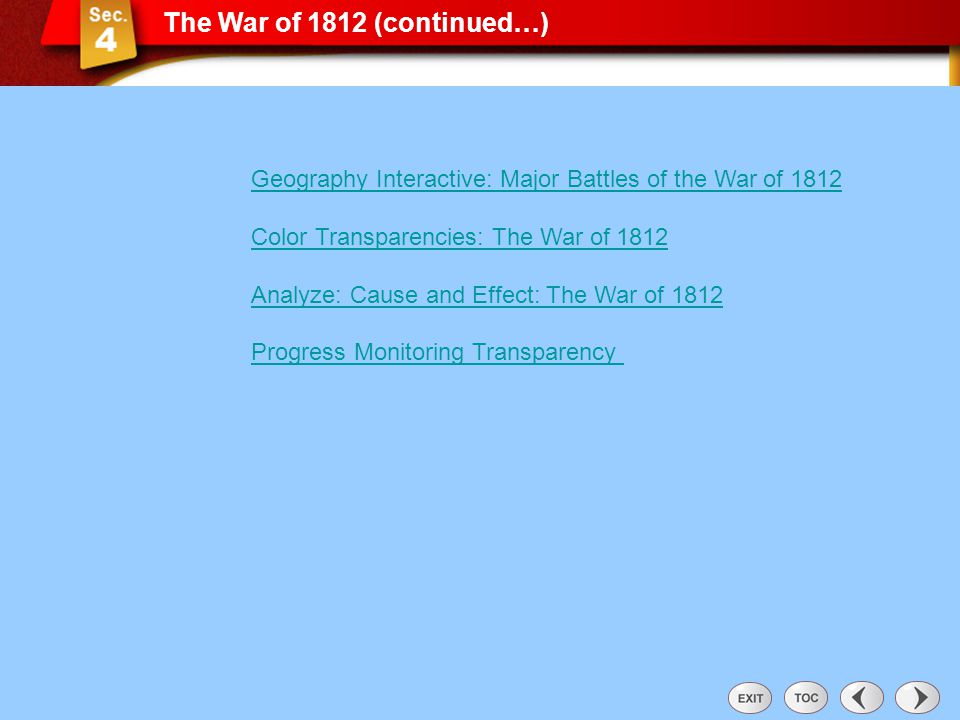 The War of 1812 (continued…)