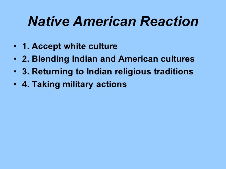 Native American Reaction