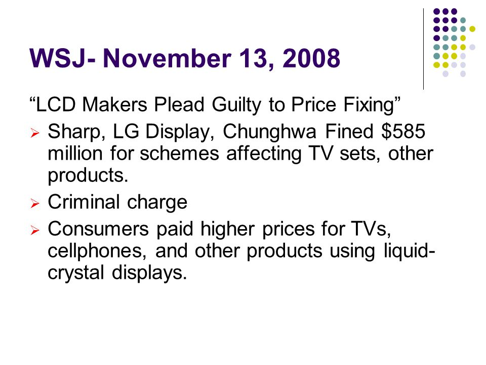 WSJ- November 13, 2008 LCD Makers Plead Guilty to Price Fixing