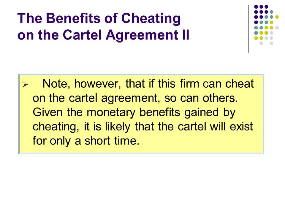 The Benefits of Cheating on the Cartel Agreement II