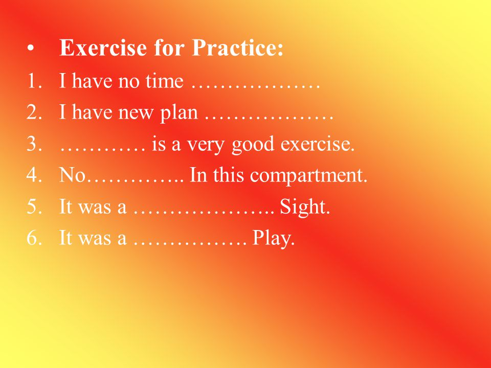 Exercise for Practice: