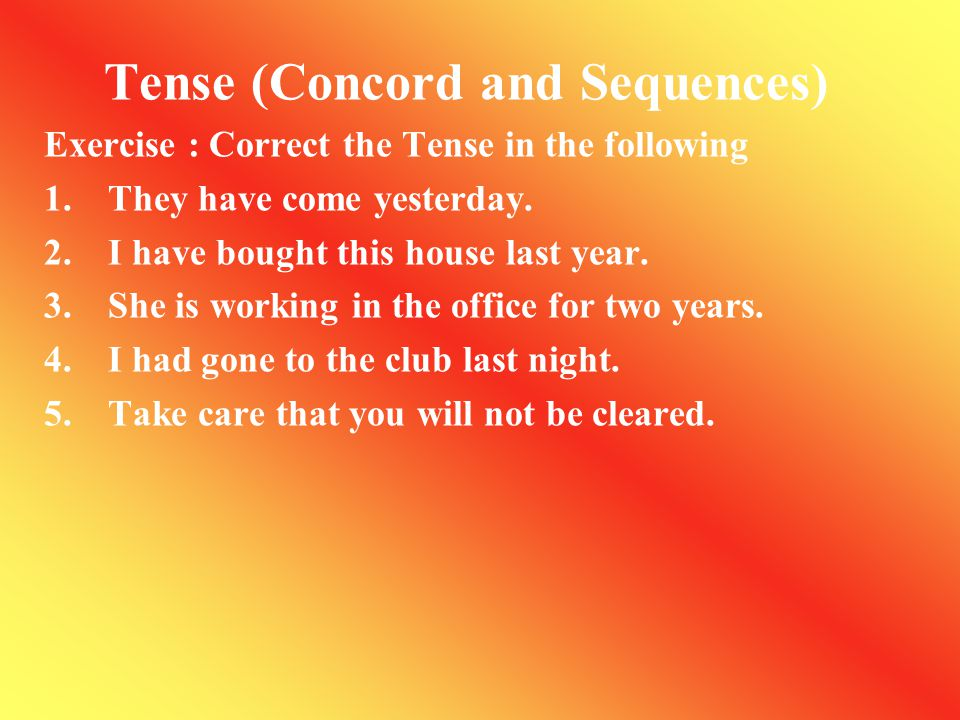 Tense (Concord and Sequences)