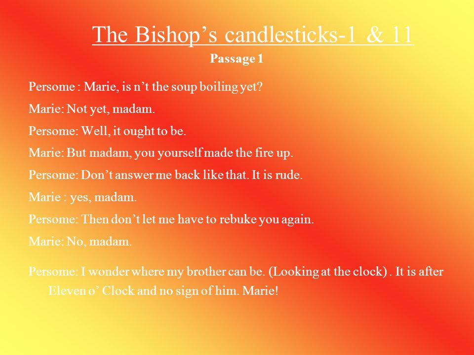 The Bishop's candlesticks-1 & 11
