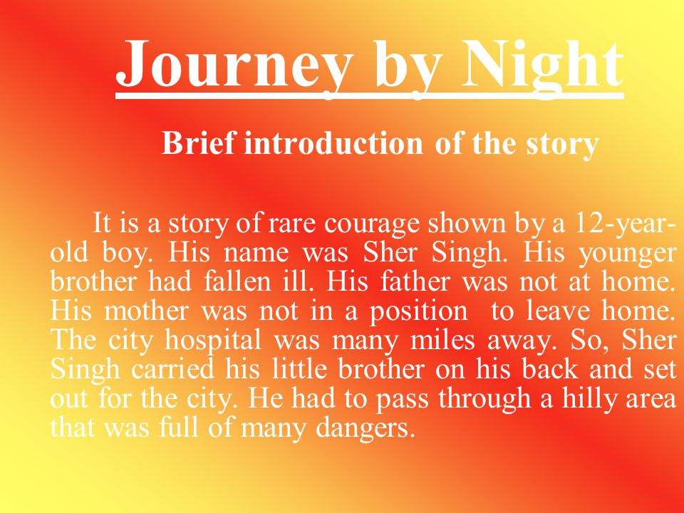 Journey by Night Brief introduction of the story.