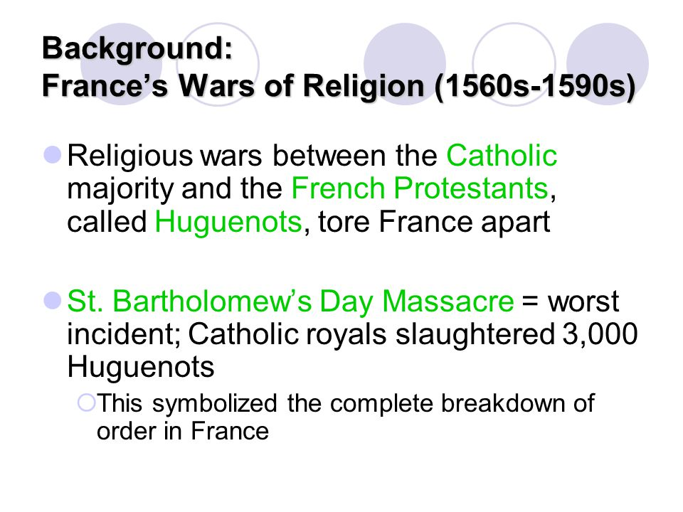 Background: France's Wars of Religion (1560s-1590s)