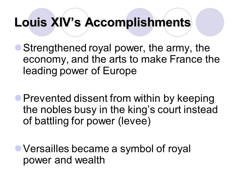 Louis XIV's Accomplishments