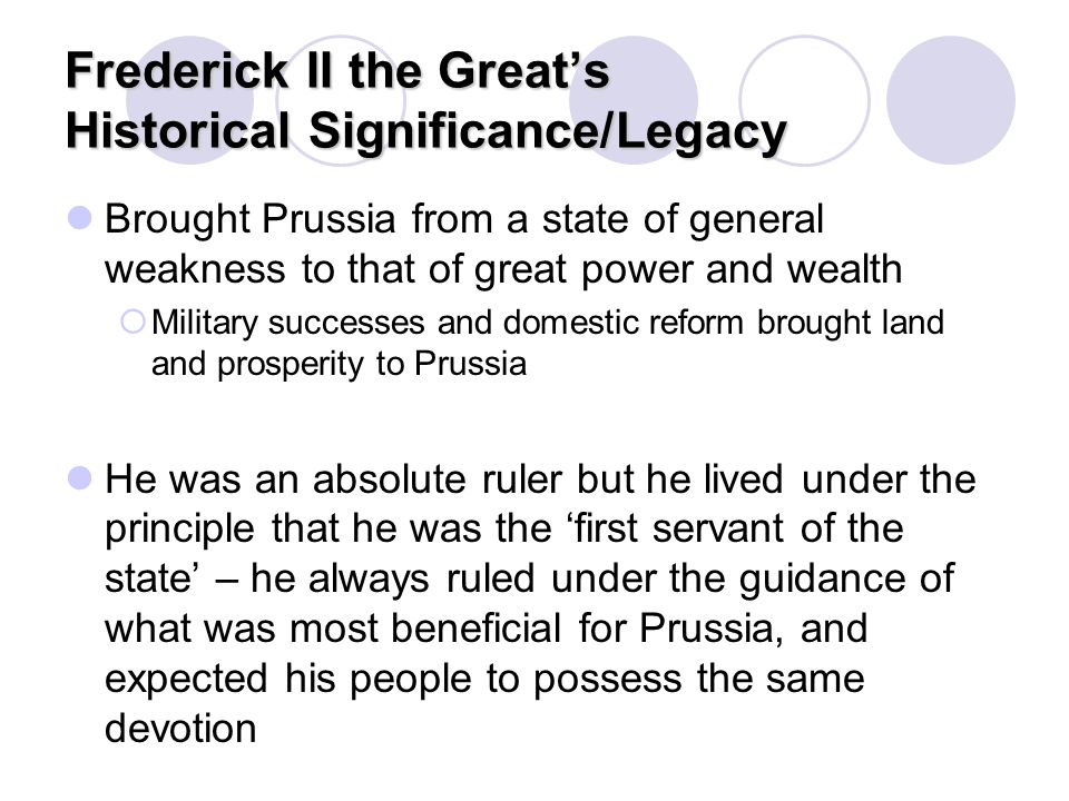 Frederick II the Great's Historical Significance/Legacy