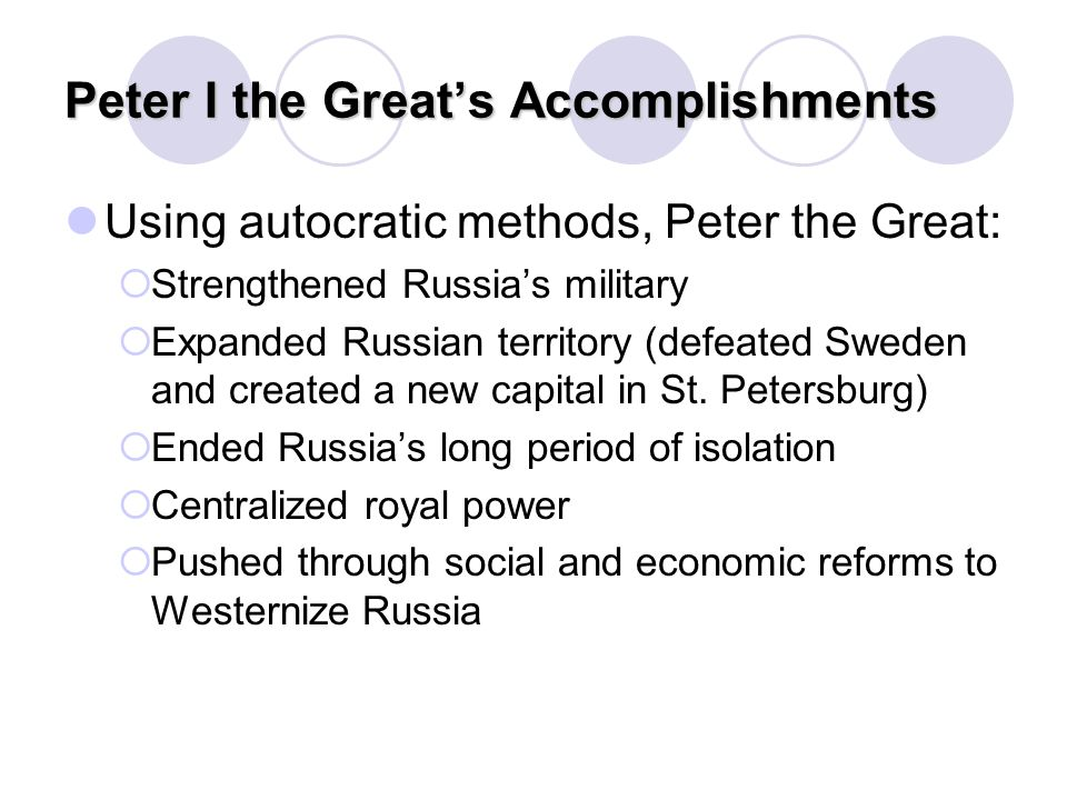 Peter I the Great's Accomplishments