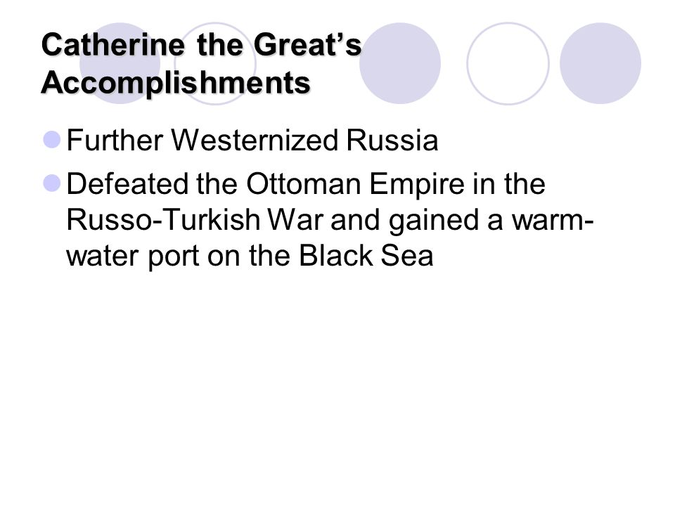 Catherine the Great's Accomplishments