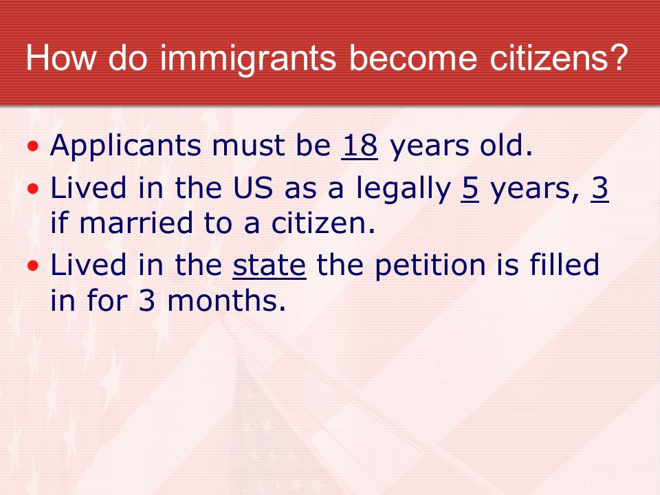 How do immigrants become citizens