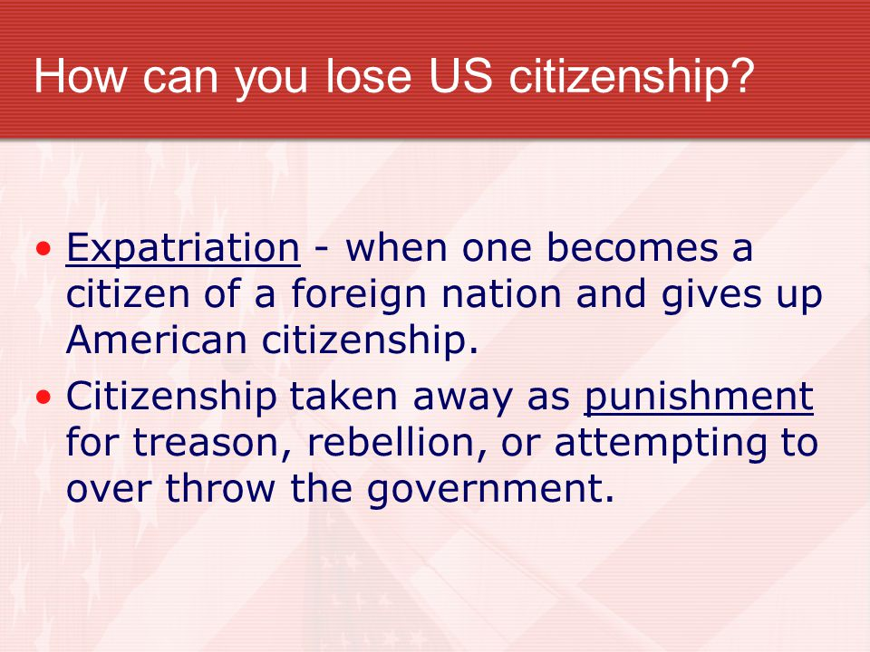 How can you lose US citizenship