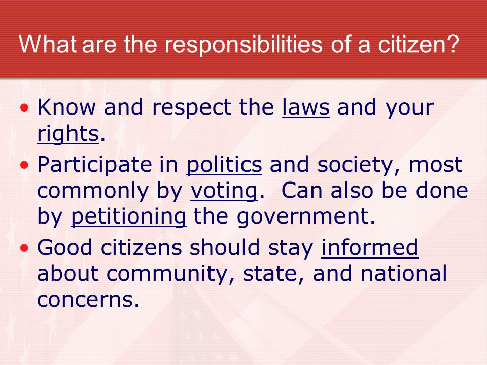 What are the responsibilities of a citizen
