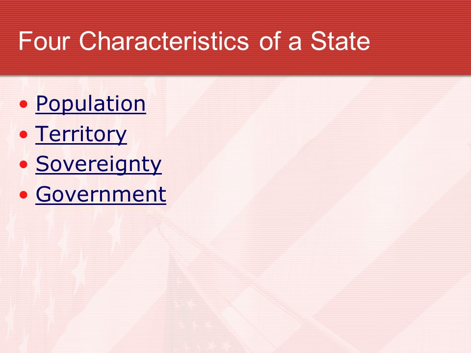 Four Characteristics of a State
