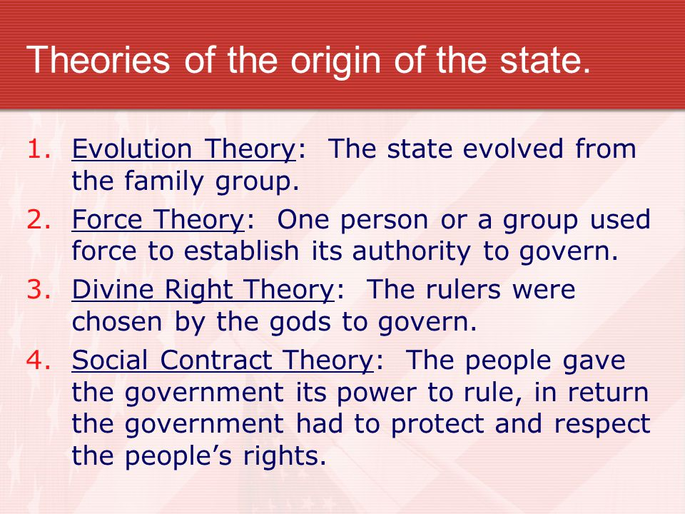 Theories of the origin of the state.