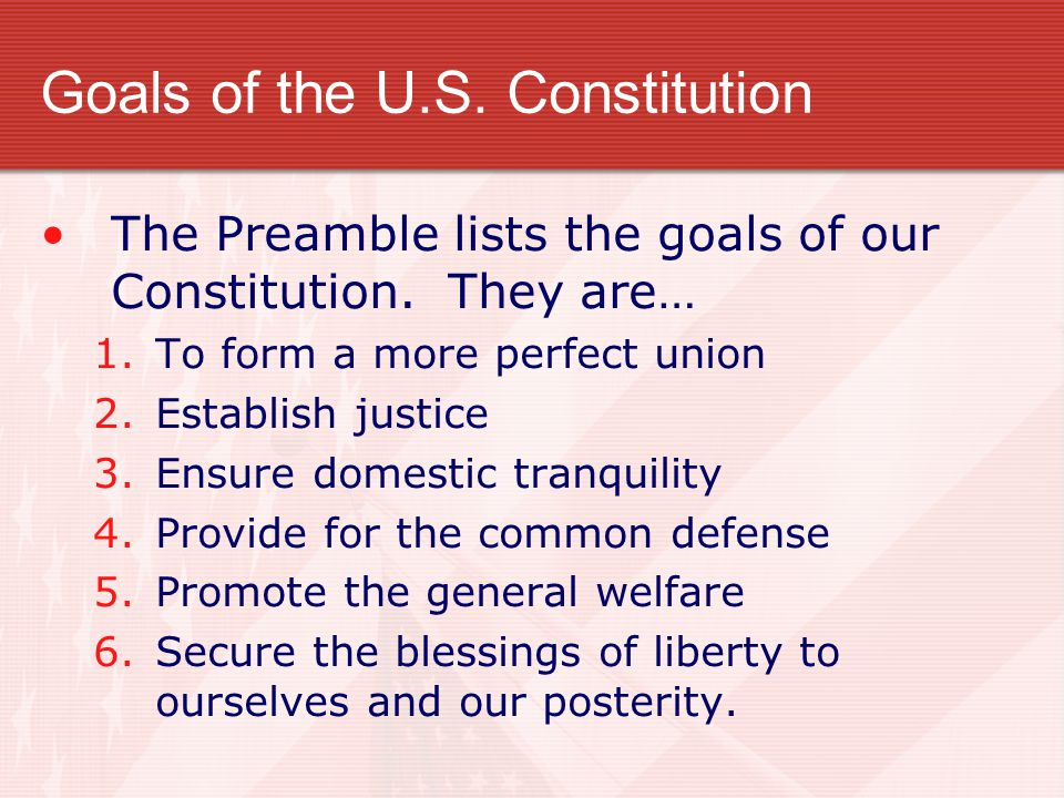 Goals of the U.S. Constitution