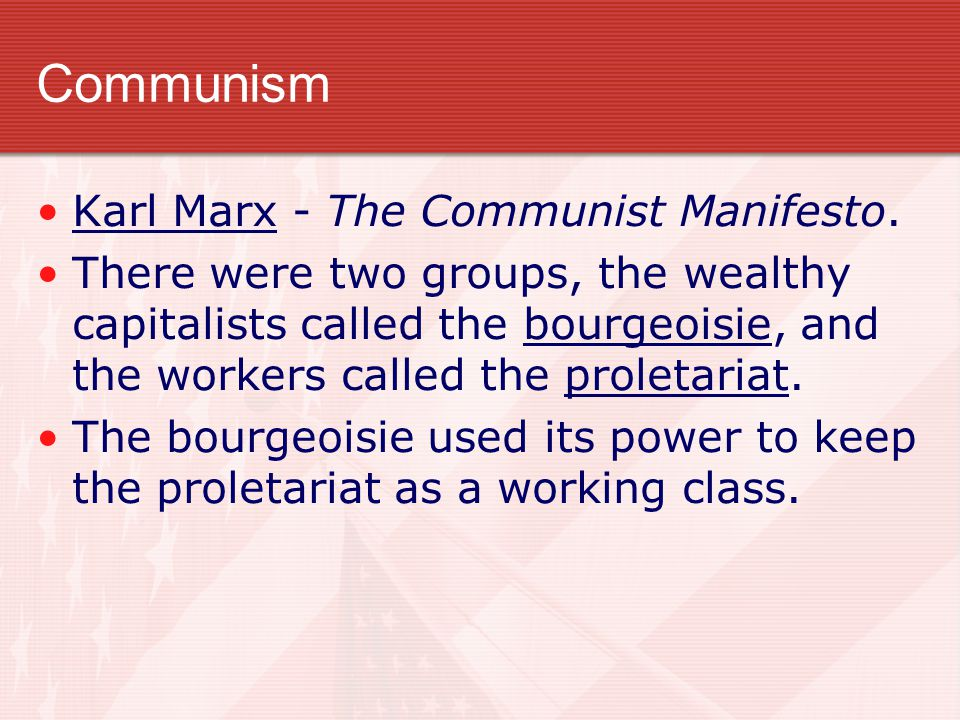 Communism Karl Marx - The Communist Manifesto.