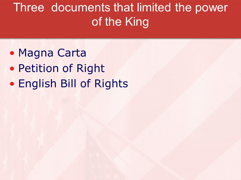 Three documents that limited the power of the King