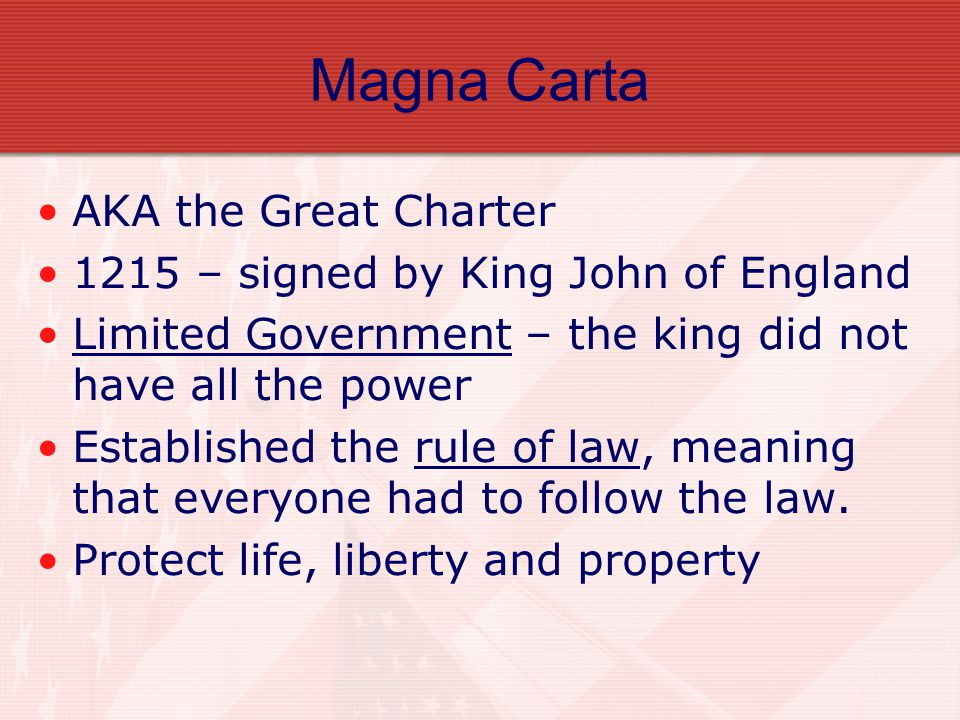 Magna Carta AKA the Great Charter