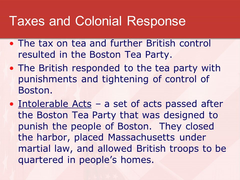 Taxes and Colonial Response