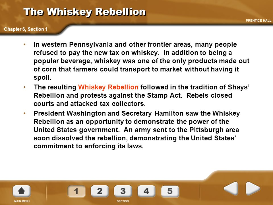 The Whiskey Rebellion Chapter 6, Section 1.