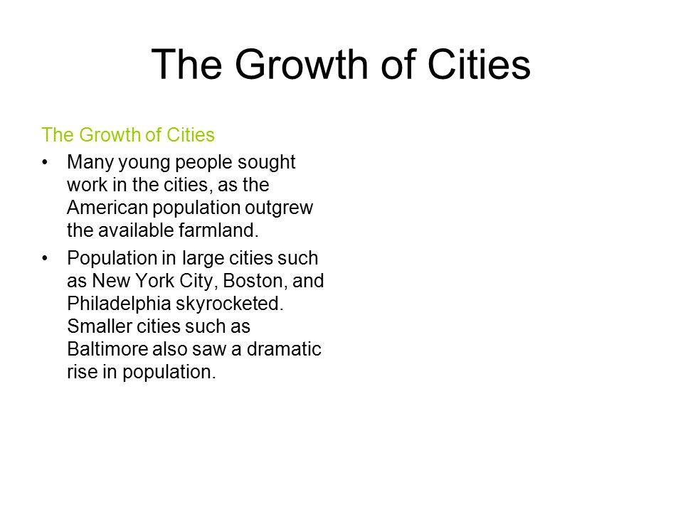 The Growth of Cities The Growth of Cities
