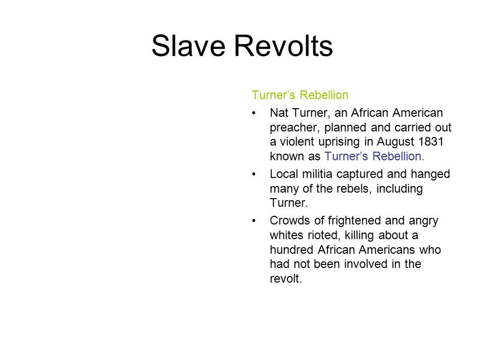 Slave Revolts Turner's Rebellion