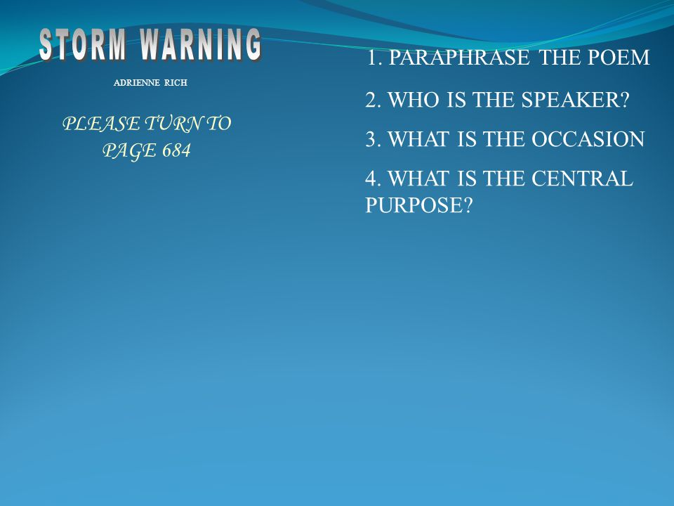 STORM WARNING 1. PARAPHRASE THE POEM 2. WHO IS THE SPEAKER
