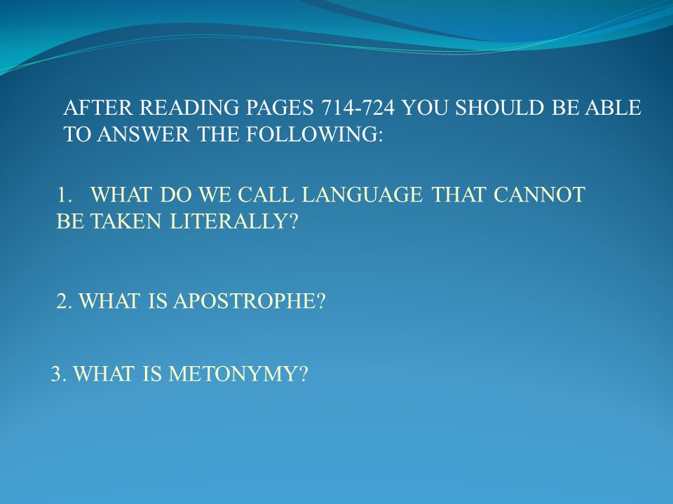 AFTER READING PAGES 714-724 YOU SHOULD BE ABLE