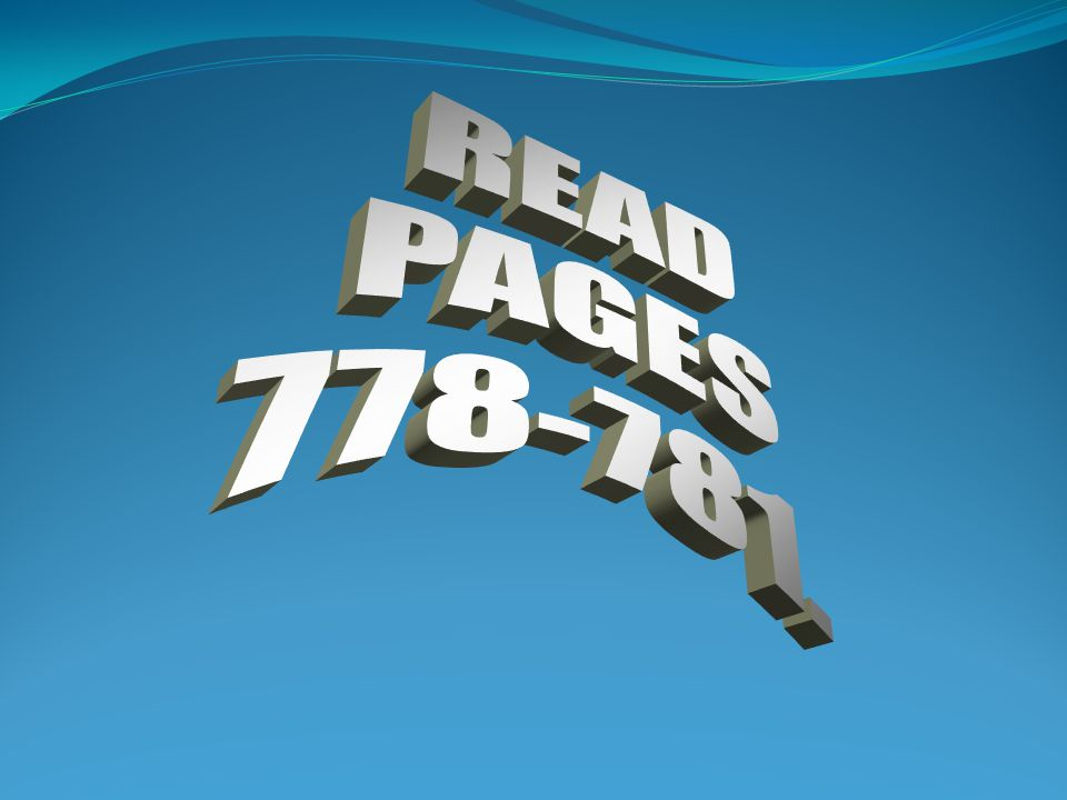 READ PAGES 778-781.