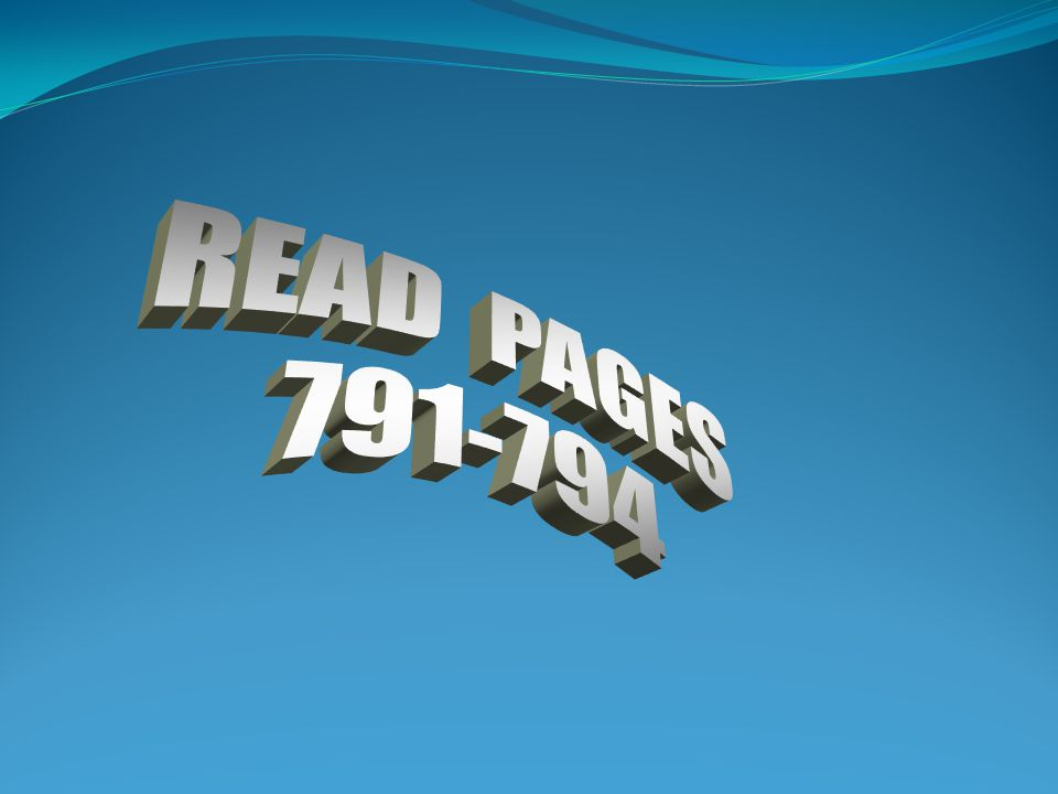 READ PAGES 791-794
